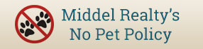 Middel Realty's No Pet Policy